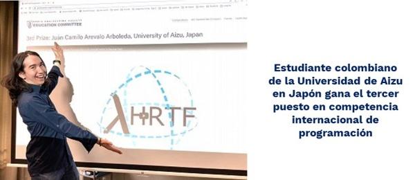Estudiante colombiano de la Universidad de Aizu en Japón gana el tercer puesto en competencia internacional de programación