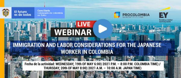 """Consulado de Colombia en Tokio y ProColombia realizan el webinar """"Immigration and labor considerations for the Japanese worker in Colombia"""""""